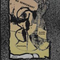 Au demeurant / Achille Chavée - Alechinsky