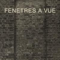 Fenêtres à vue / Photos de Georges Vercheval - Textes d'André Balthazar