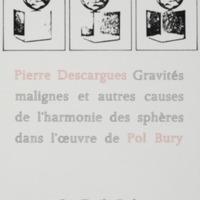 Gravités malignes et autres causes de l'harmonie des sphères dans l'oeuvre de Pol Bury / Pierre Descargues