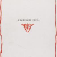 Le dérisoire absolu / Alechinsky et Pol Bury