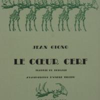 Le coeur cerf / Jean Giono - Avant-propos d'André Tillieu