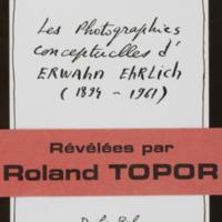 Les photographies conceptuelles d'Erwahn Ehrlich (1894 - 1961) / Révélées par Roland Topor