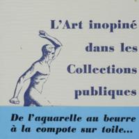 L'Art inopiné dans les Collections publiques / Pol Bury