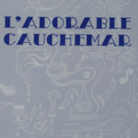 L'adorable cauchemar / Maurice Henry