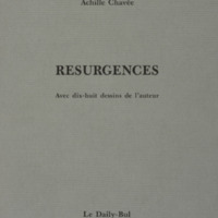 Résurgences : avec dix-huit dessins de l'auteur / Achille Chavée