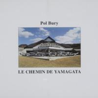 Le chemin de Yamagata / Pol Bury