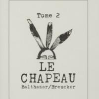 Le chapeau / André Balthazar et Roland Breucker