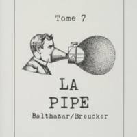 La pipe / André Balthazar - Roland Breucker