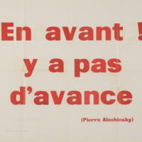 En avant ! y a pas d'avance / Pierre Alechinsky