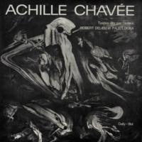 Achille Chavée : Poèmes et aphorismes dits par Robert Delieu, Paul Louka et l'auteur / Textes choisis par Freddy Plongin