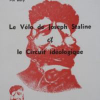 Le vélo de Joseph Staline et le circuit idéologique / Pol Bury