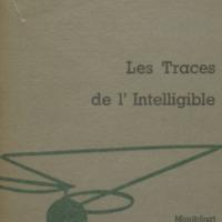 Les traces de l'intelligible / Achille Chavée
