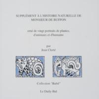 Supplément à l'histoire naturelle de Monsieur de Buffon orné de vingt portraits de plantes, d'animaux et d'humains / Jean Cortot - Jean Clerté - Préface de Anthelme Lorilleux