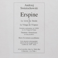 Erspine ou Le livre du destin ou Le Visage de l'espace : première continuation de Veris ou Le visage du temps / Andrzej Swietochowski