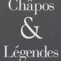 Châpos et légendes / Bernard Giquel - Préface de Geneviève Dormann - Photographies de Jean-Michel Fauquet