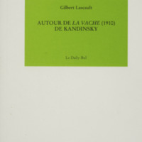 Autour de la vache (1910) de Kandinsky / Gilbert Lascault
