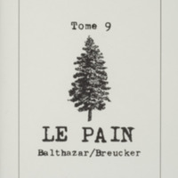 Le pain / André Balthazar - Roland Breucker