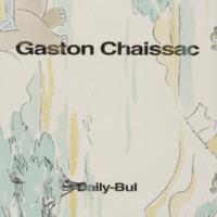Très amicalement vôtre / Gaston  Chaissac